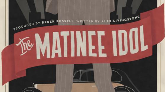 Matinee Idol - Banner