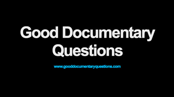Good Documentary Questions Image